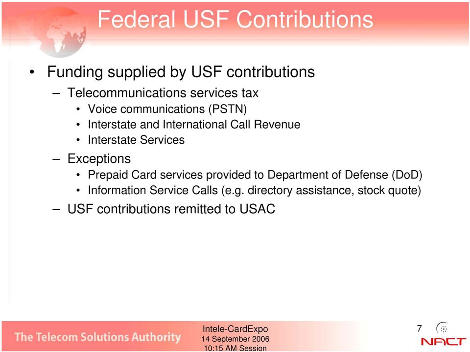 Interstate Services Exceptions Prepaid Card services provided to Department of Defense