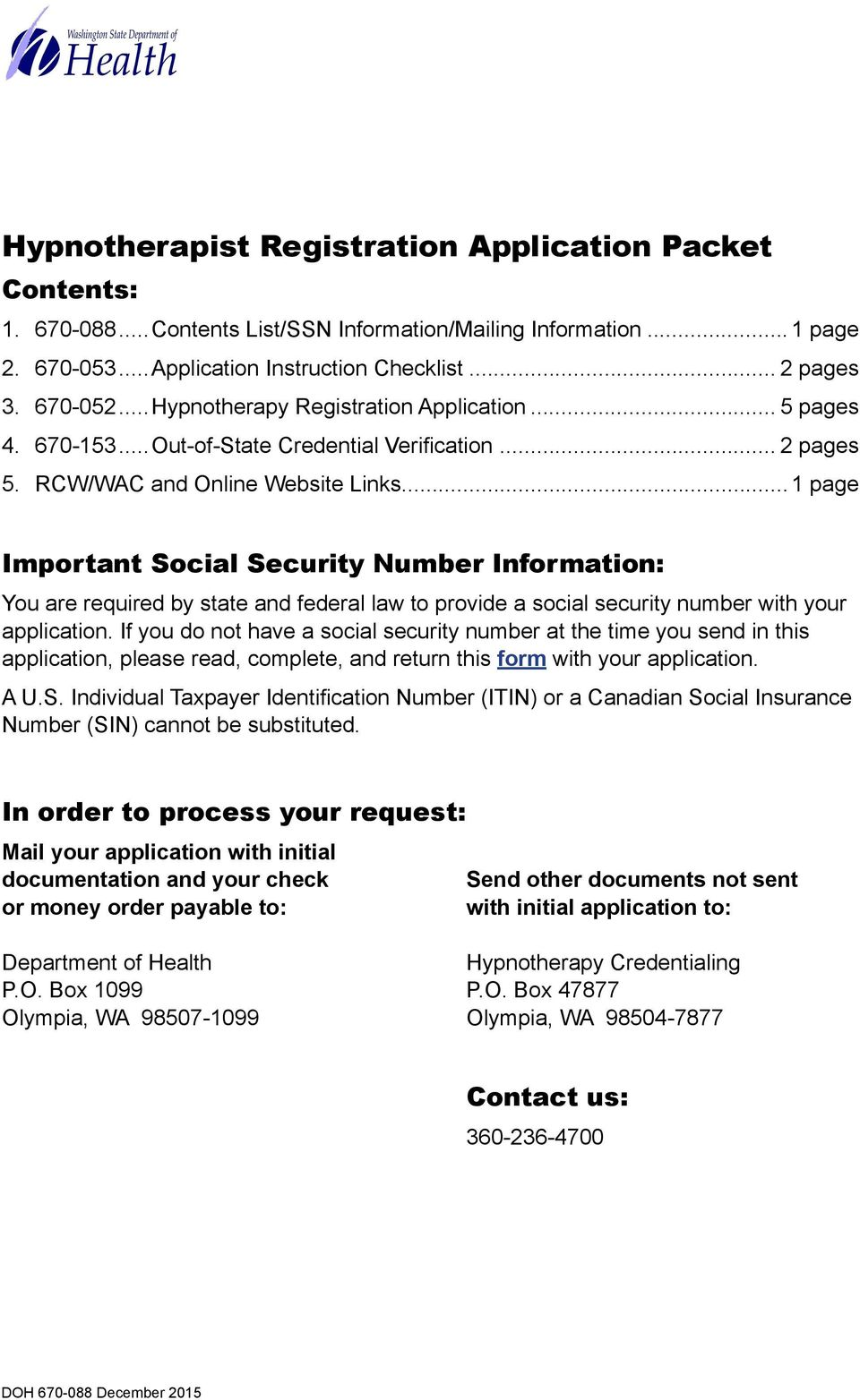 ..1 page Important Social Security Number Information: You are required by state and federal law to provide a social security number with your application.
