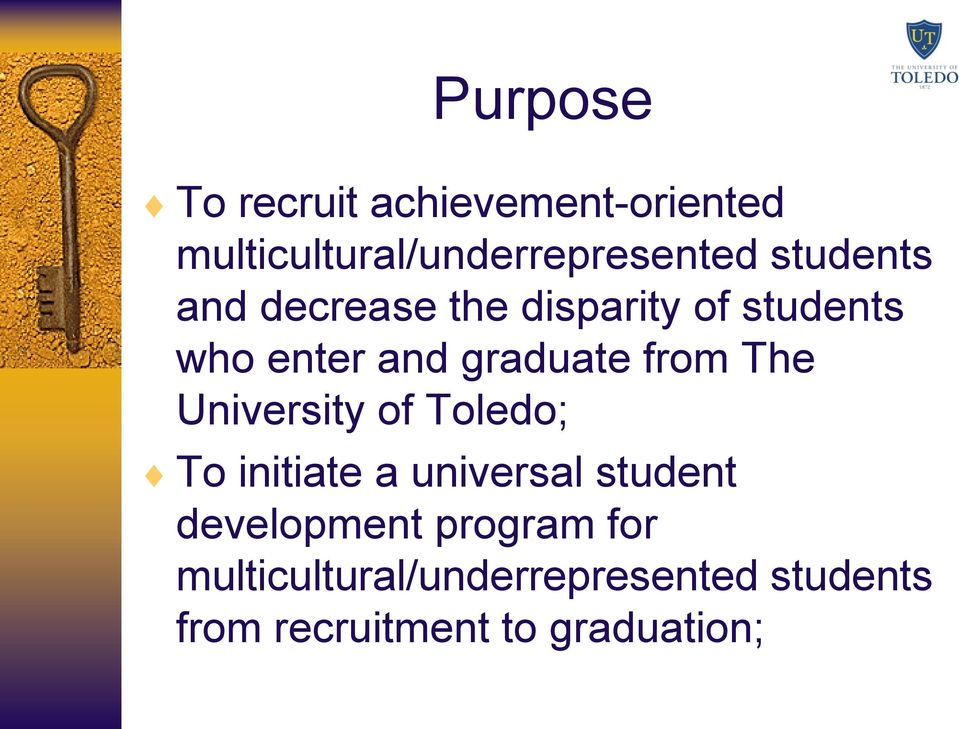 from The University of Toledo; To initiate a universal student development