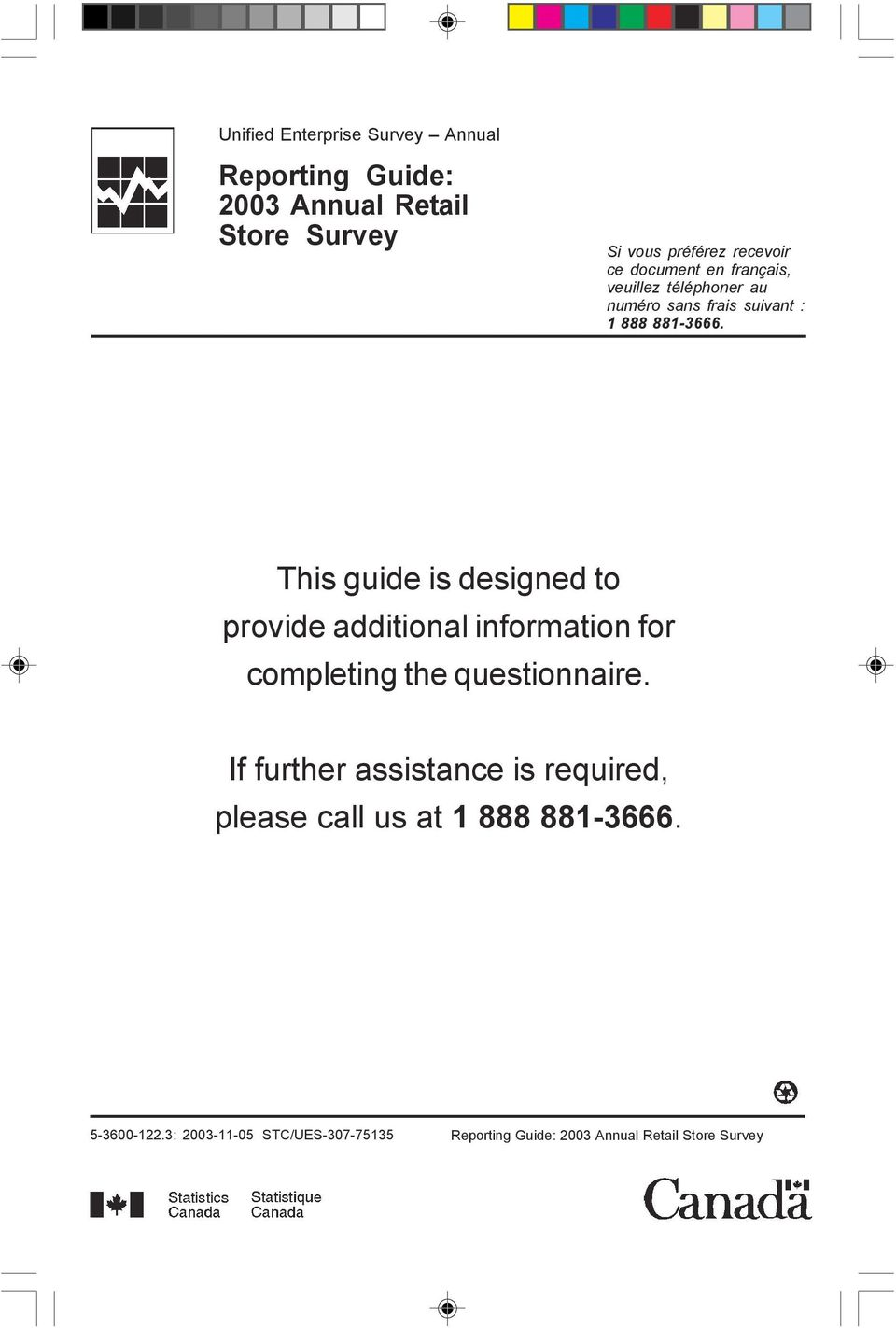 This guide is designed to provide additional information for completing the questionnaire.
