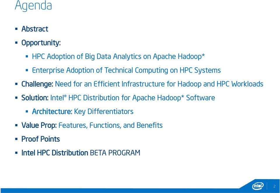 HPC Workloads Solution: Intel HPC Distribution for Apache Hadoop* Software Architecture: Key