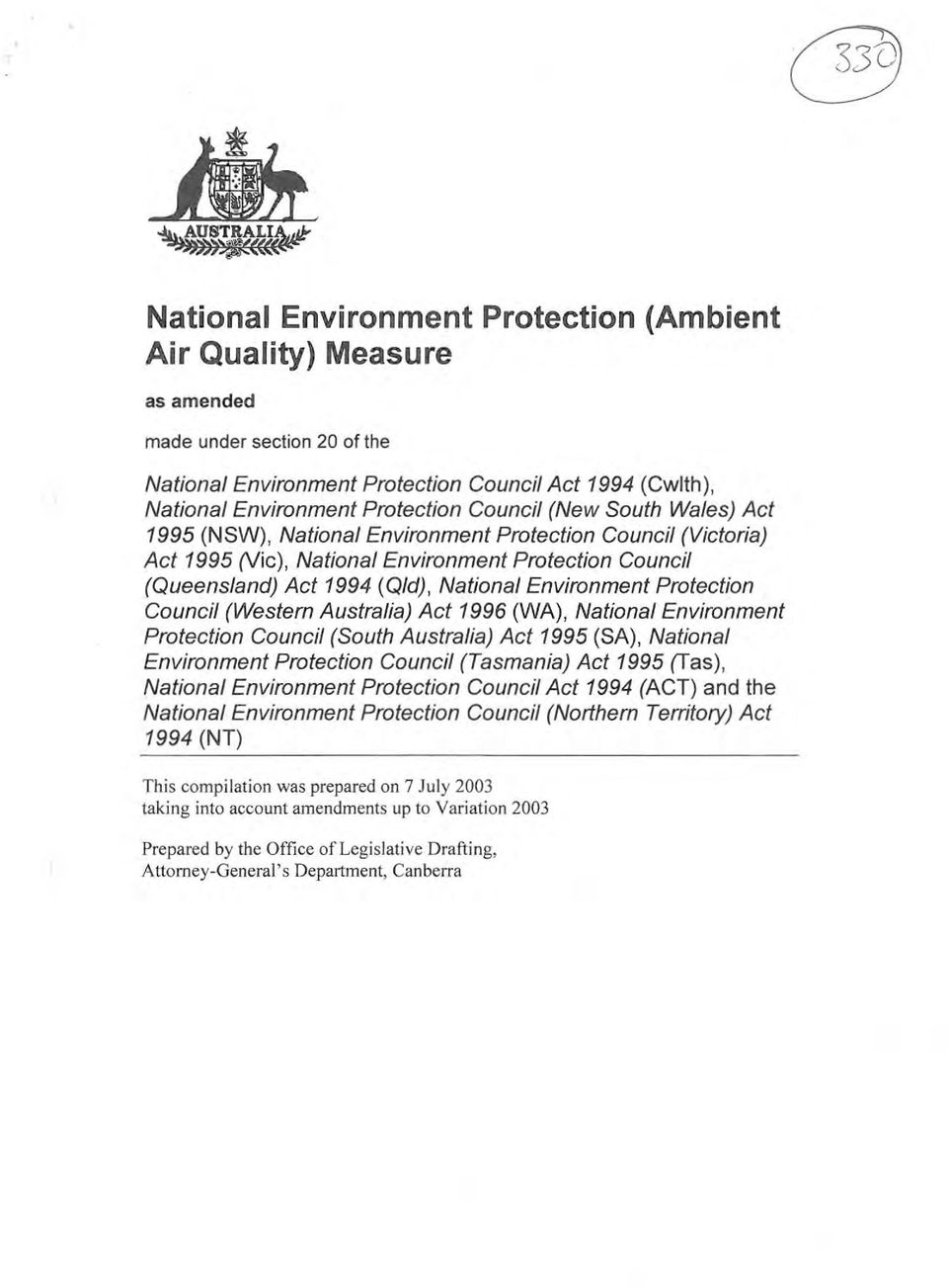 Council (Western Australia) Act 1996 (WA), National Environment Protection Council (South Australia) Act 1995 (SA), National Environment Protection Council (Tasmania) Act 1995 (Tas), National
