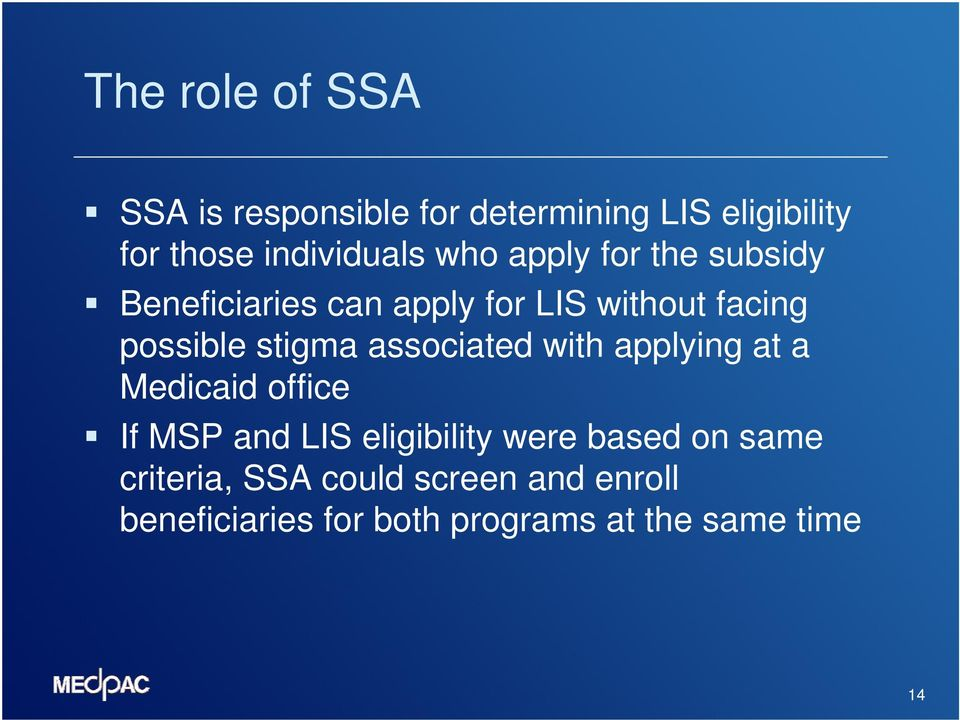 associated with applying at a Medicaid office If MSP and LIS eligibility were based on