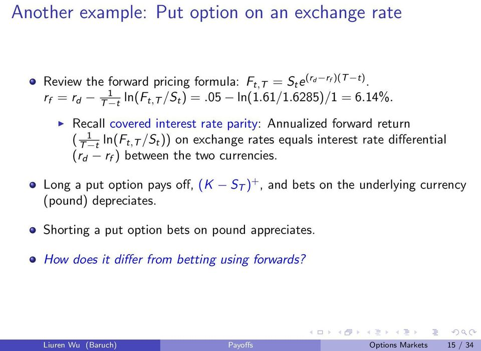 Recall covered interest rate parity: Annualized forward return ( 1 T t ln(f t,t /S t )) on exchange rates equals interest rate differential (r d r