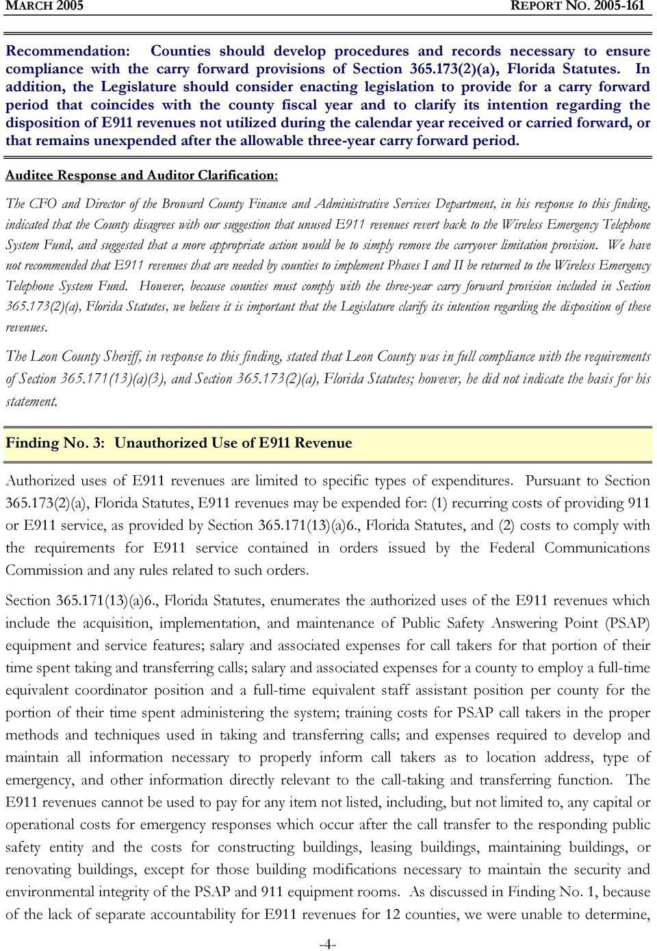disposition of E911 revenues not utilized during the calendar year received or carried forward, or that remains unexpended after the allowable three-year carry forward period.