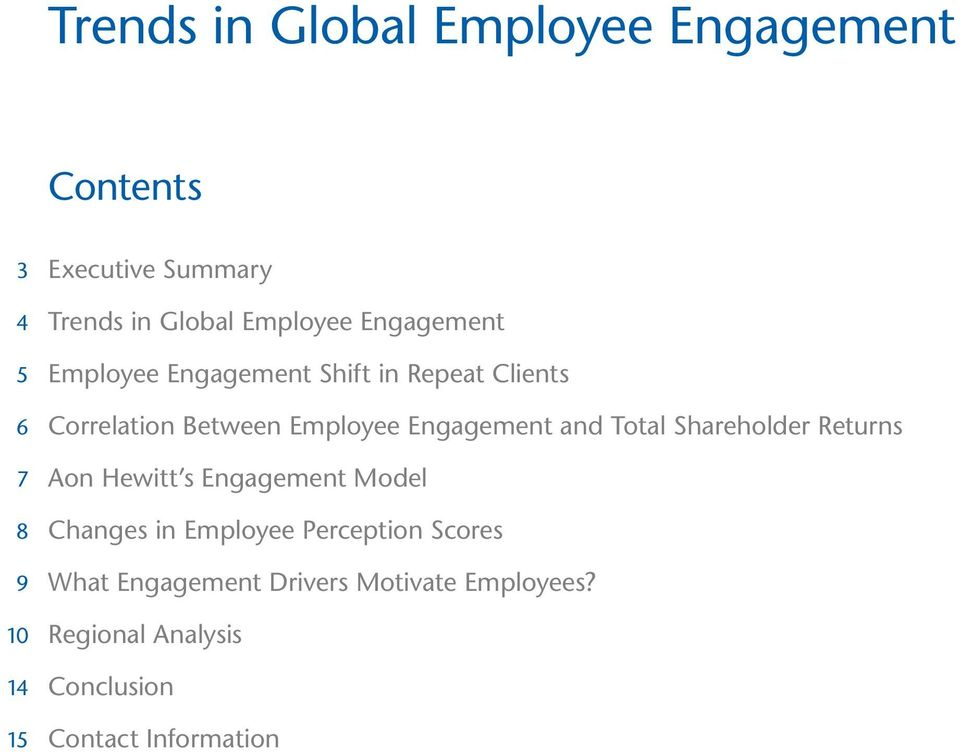 Engagement and Total Shareholder Returns Aon Hewitt s Engagement Model Changes in Employee
