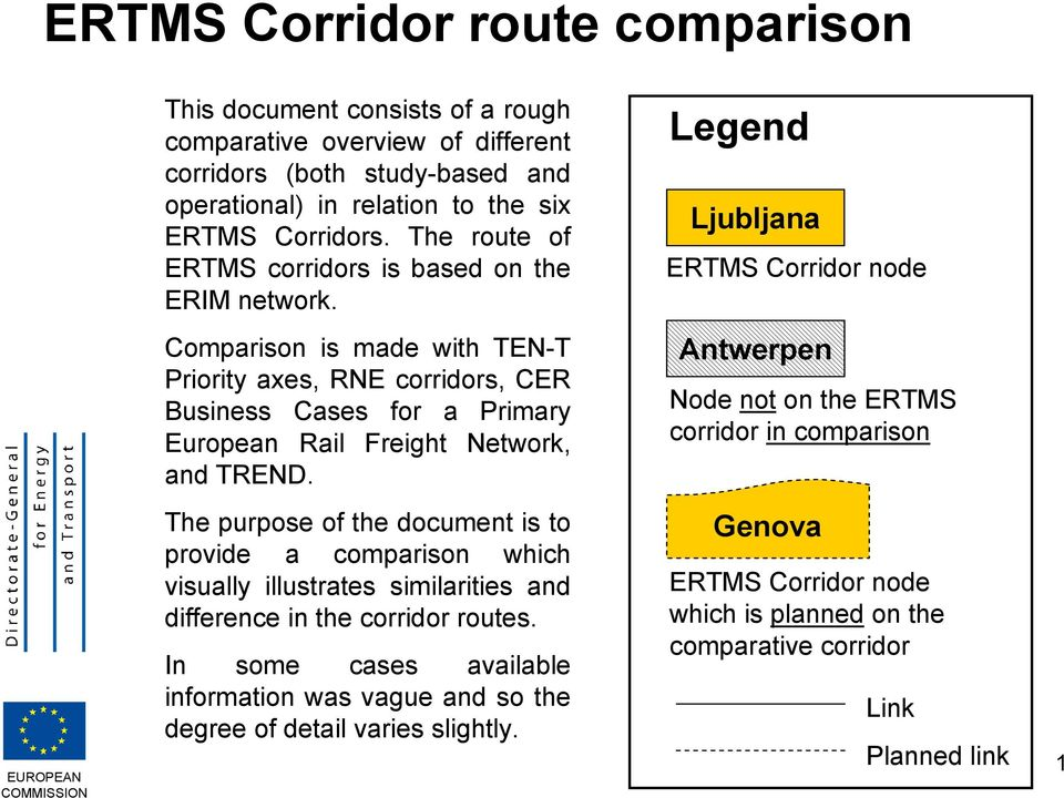 Legend Ljubljana ERTMS Corridor node Comparison is made with TEN-T Priority axes, RNE corridors, CER Business Cases for a Primary European Rail Freight Network, and TREND.
