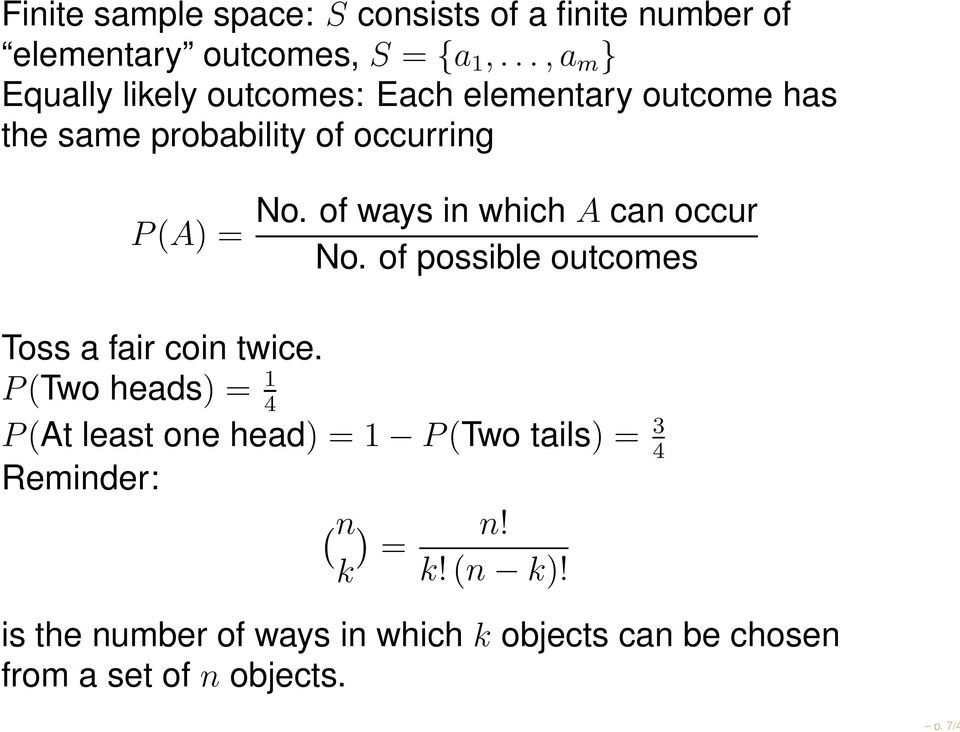 of ways in which A can occur No. of possible outcomes Toss a fair coin twice.