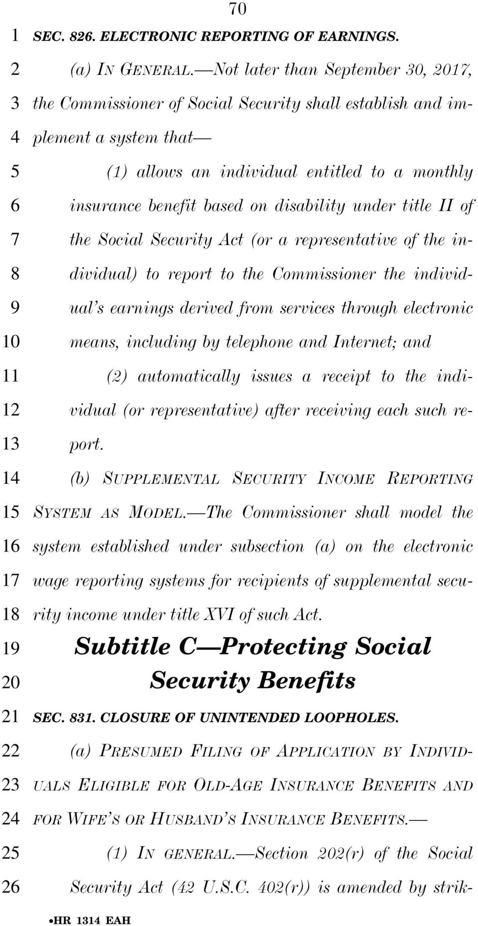 title II of the Social Security Act (or a representative of the individual) to report to the Commissioner the individual s earnings derived from services through electronic means, including by