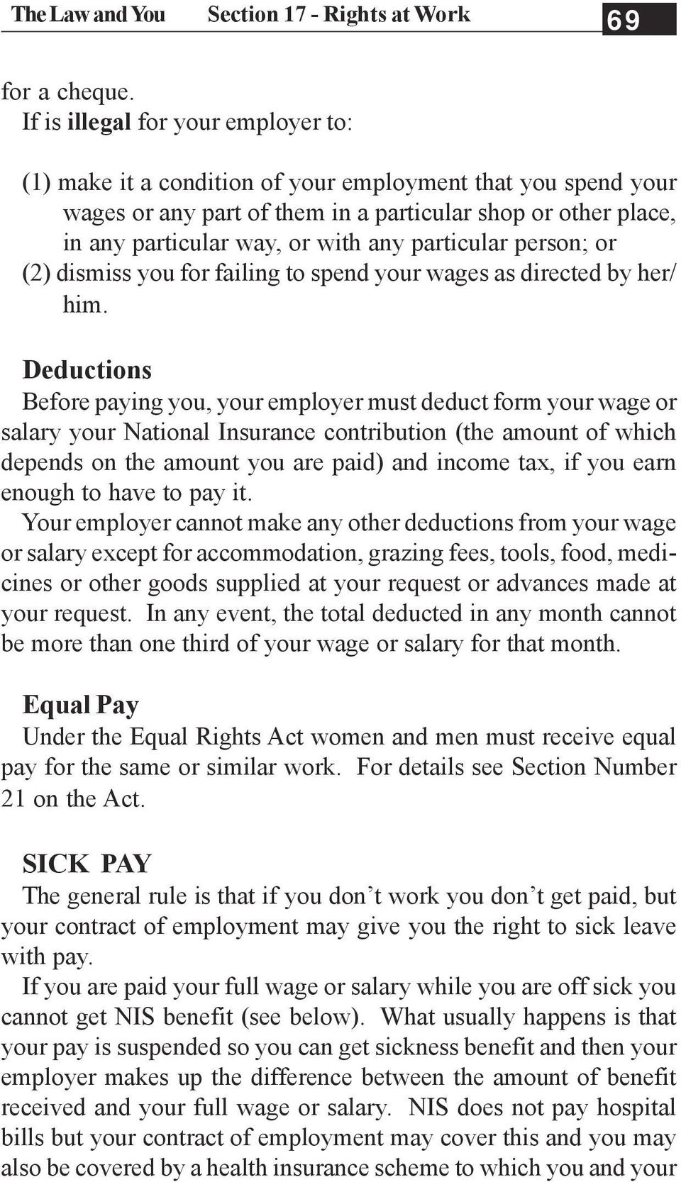 particular person; or (2) dismiss you for failing to spend your wages as directed by her/ him.