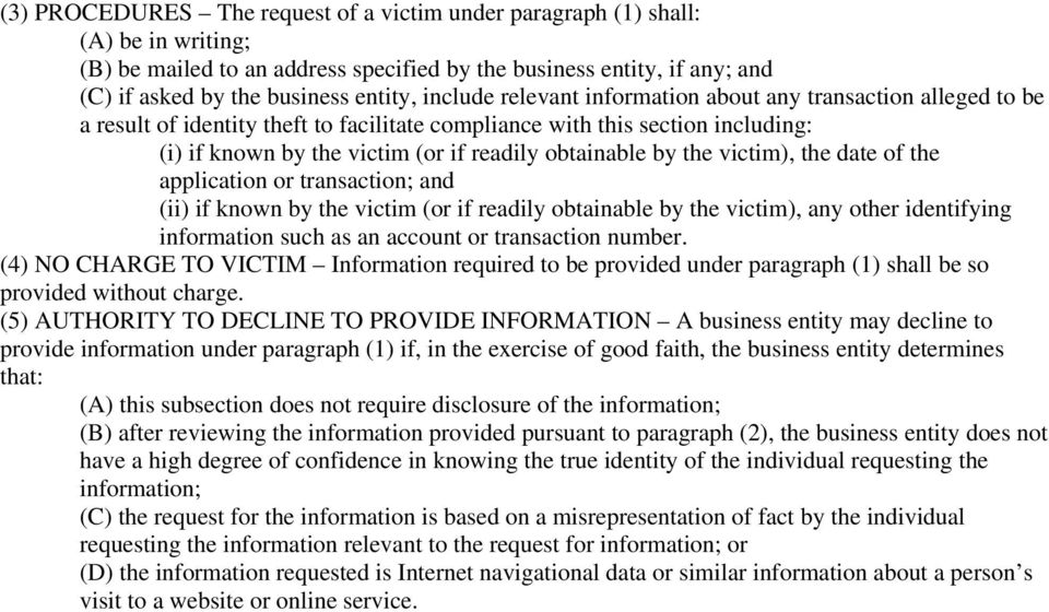 by the victim), the date of the application or transaction; and (ii) if known by the victim (or if readily obtainable by the victim), any other identifying information such as an account or
