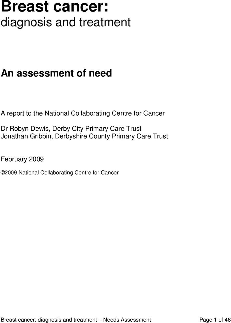 Jonathan Gribbin, Derbyshire County Primary Care Trust February 29 29 National