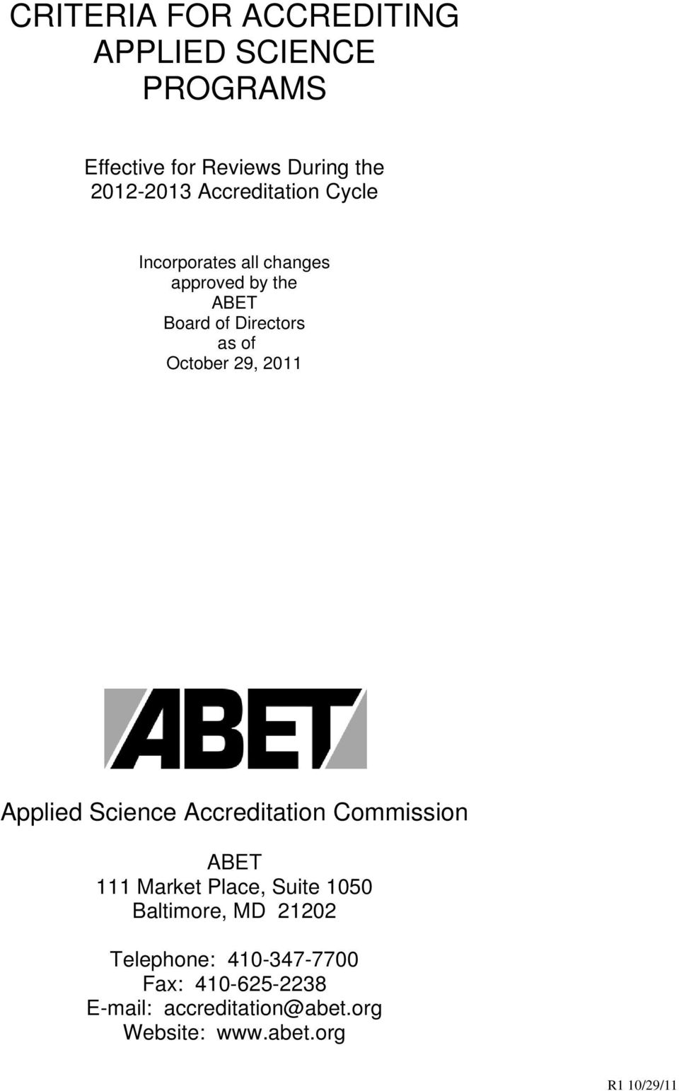 29, 2011 Applied Science Accreditation Commission ABET 111 Market Place, Suite 1050 Baltimore, MD