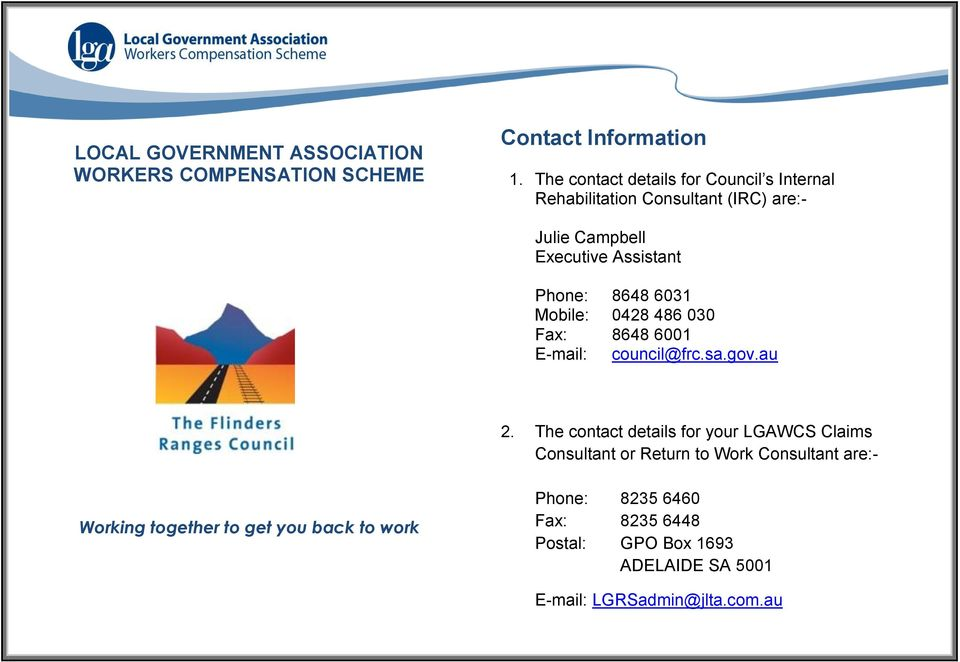 6031 Mobile: 0428 486 030 Fax: 8648 6001 E-mail: council@frc.sa.gov.au 2.