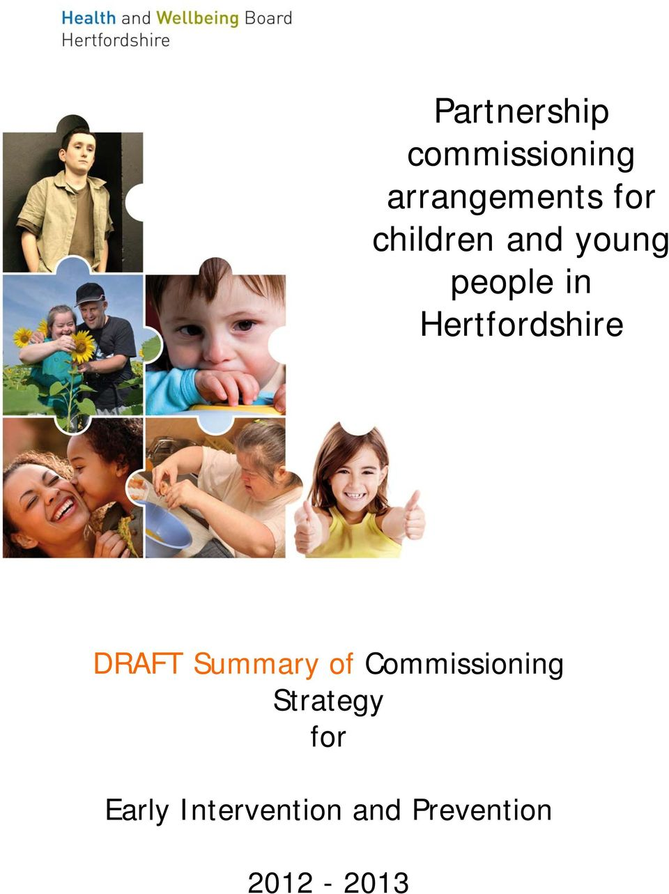 Summary of Commissioning Strategy for D R A F T