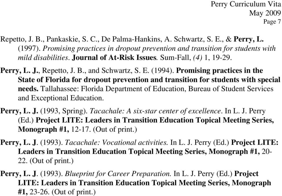 Promising practices in the State of Florida for dropout prevention and transition for students with special needs.