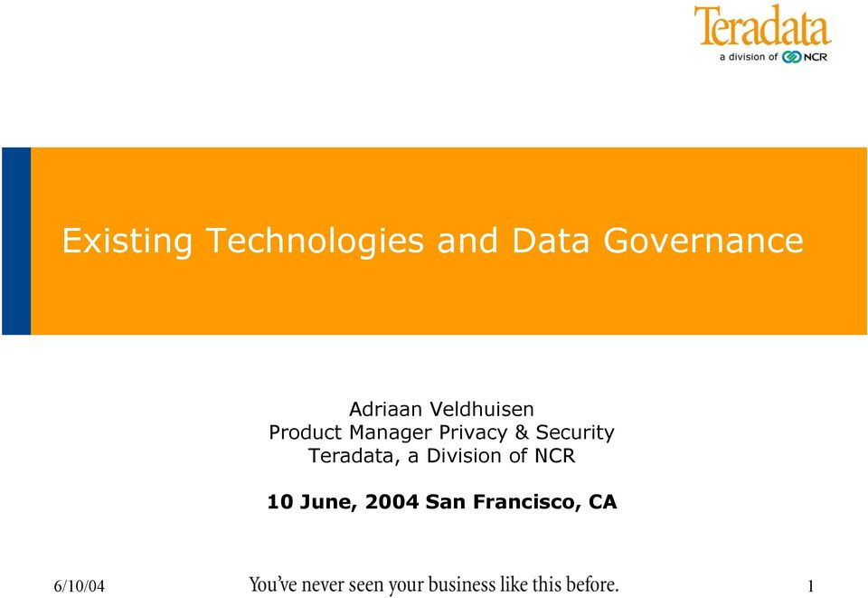 Privacy & Security Teradata, a Division