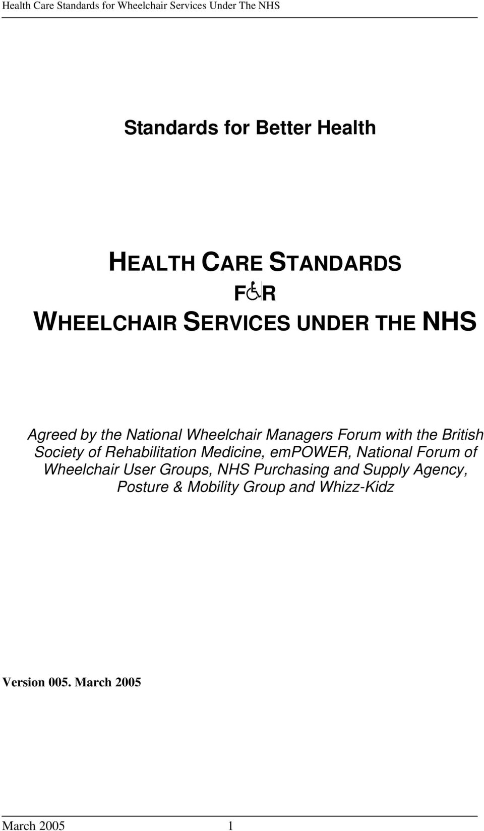 Rehabilitation Medicine, empower, National Forum of Wheelchair User Groups, NHS