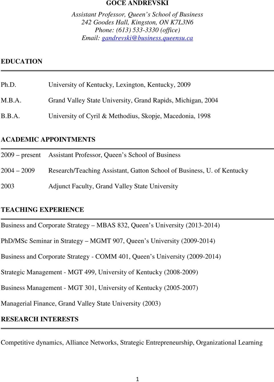 of Business 2004 2009 Research/Teaching Assistant, Gatton School of Business, U.