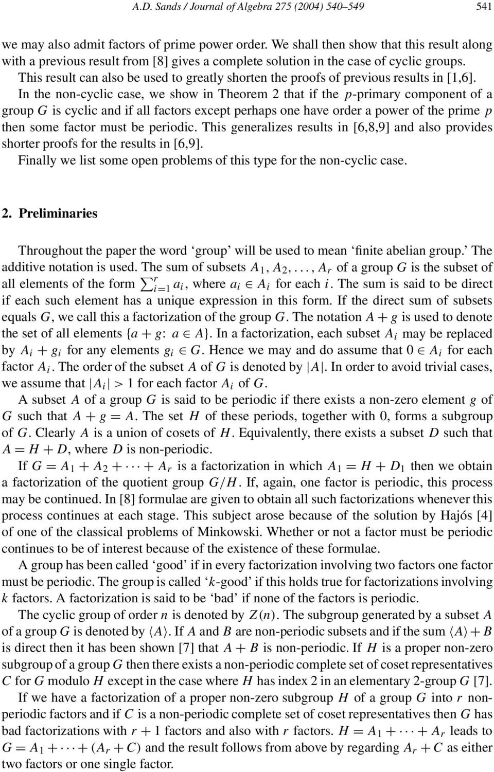 This result can also be used to greatly shorten the proofs of previous results in [1,6].