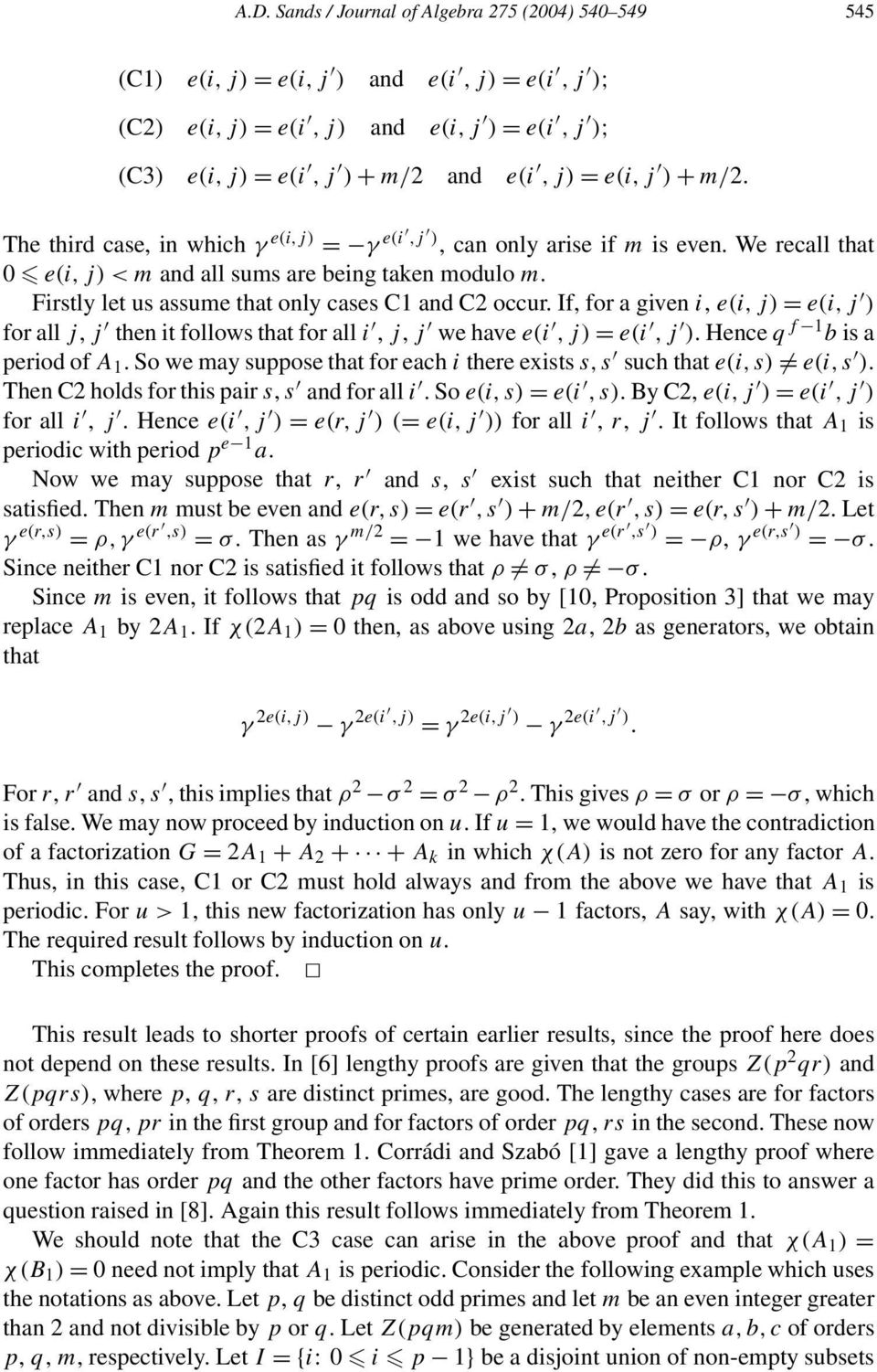 If, for a given i, e(i,j) = e(i,j ) for all j, j then it follows that for all i, j, j we have e(i,j)= e(i,j ). Hence q f 1 b is a period of A 1.