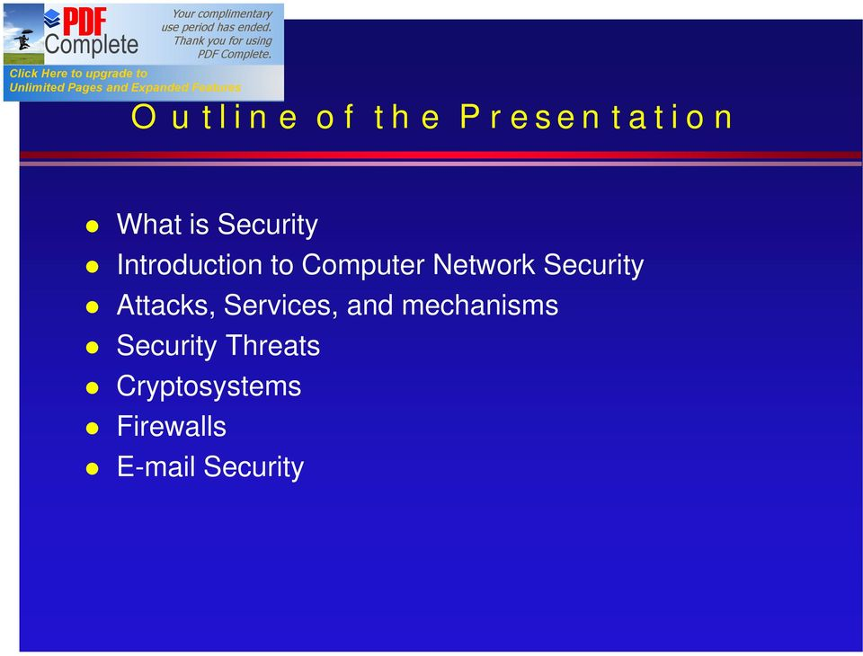 Security Attacks, Services, and mechanisms