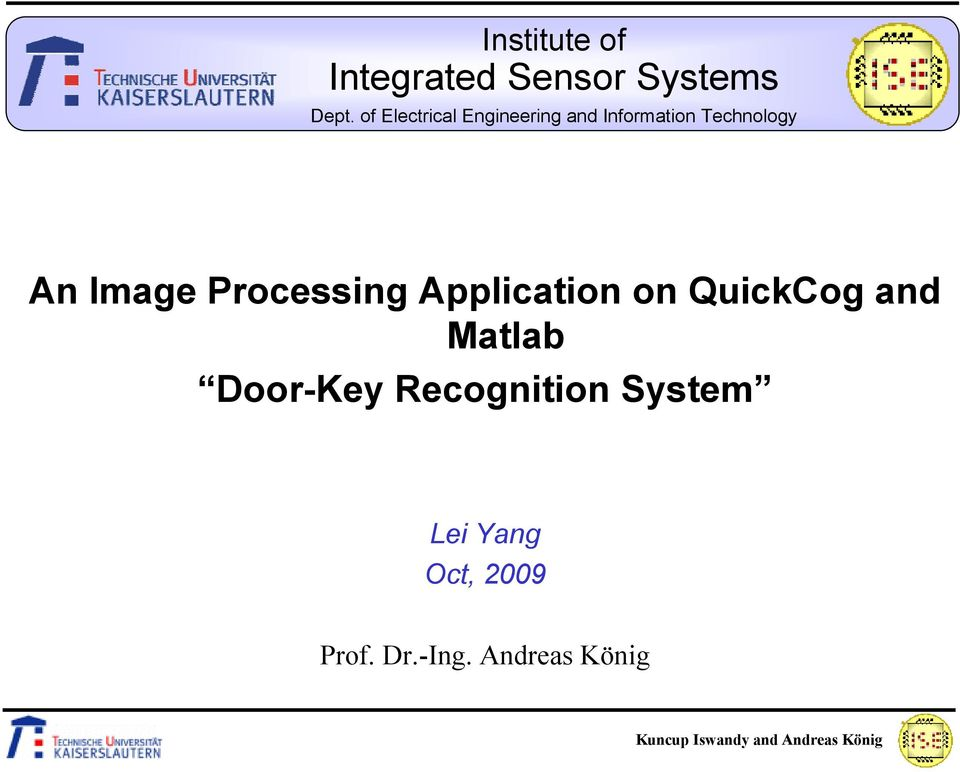 Image Processing Application on QuickCog and Matlab