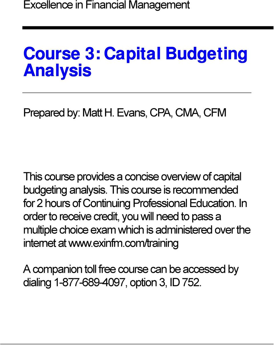 This course is recommended for 2 hours of Continuing Professional Education.