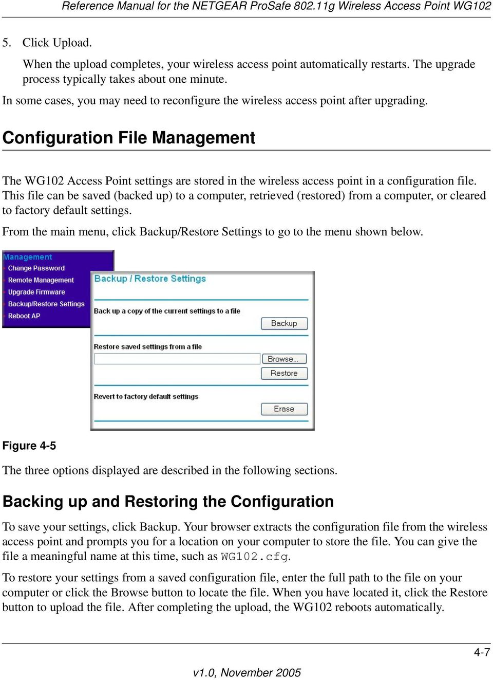 Configuration File Management The WG102 Access Point settings are stored in the wireless access point in a configuration file.