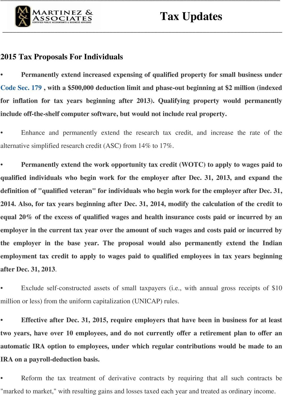 Qualifying property would permanently include off-the-shelf computer software, but would not include real property.