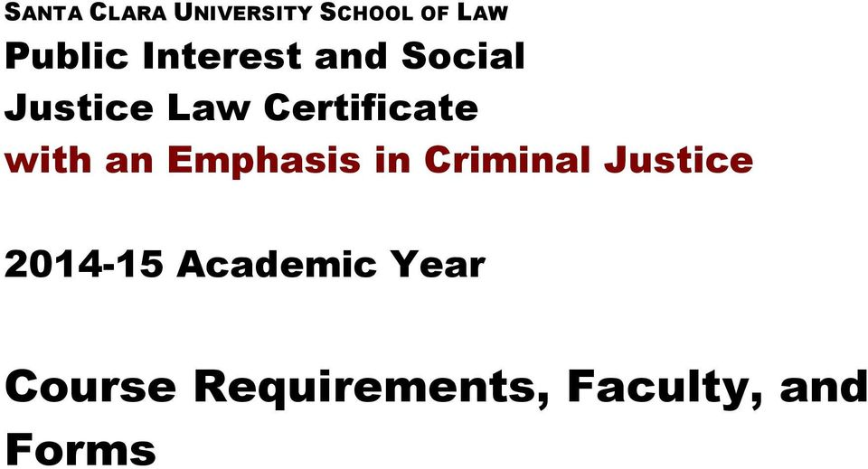 with an Emphasis in Criminal Justice 2014-15
