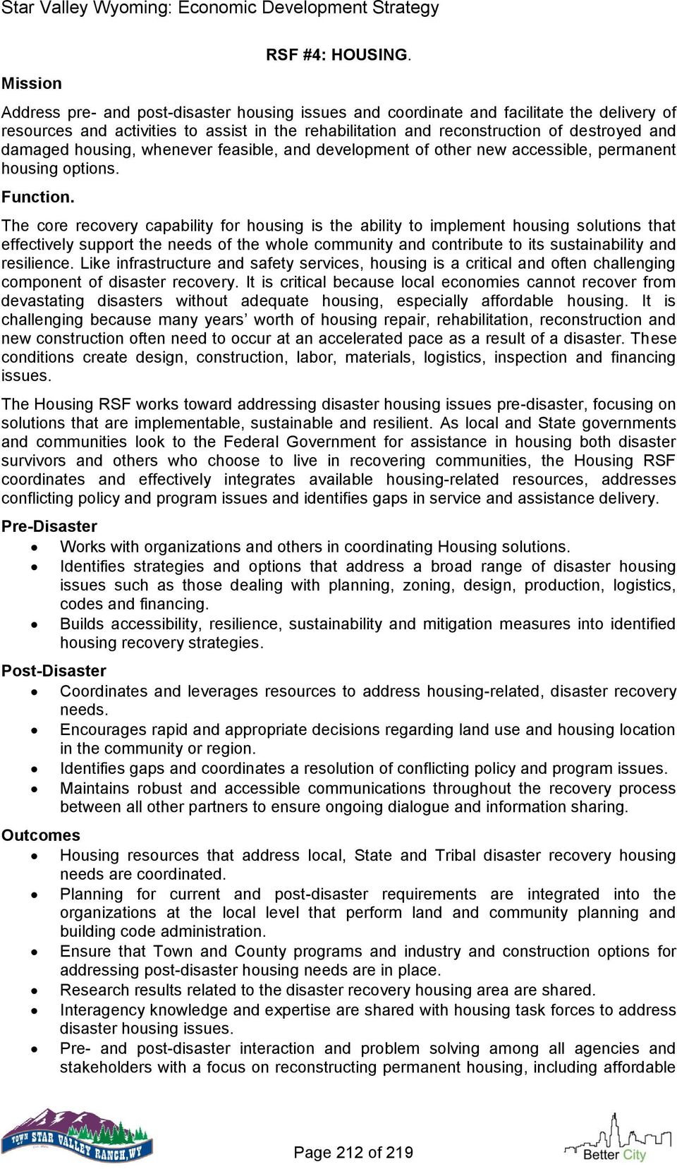 housing, whenever feasible, and development of other new accessible, permanent housing options. Function.