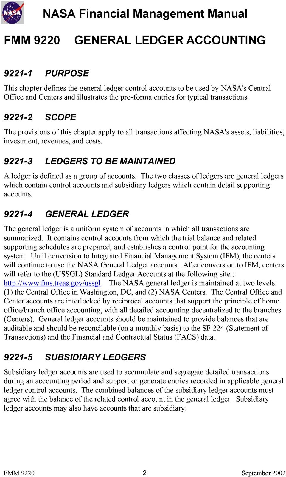 9221-3 LEDGERS TO BE MAINTAINED A ledger is defined as a group of accounts.
