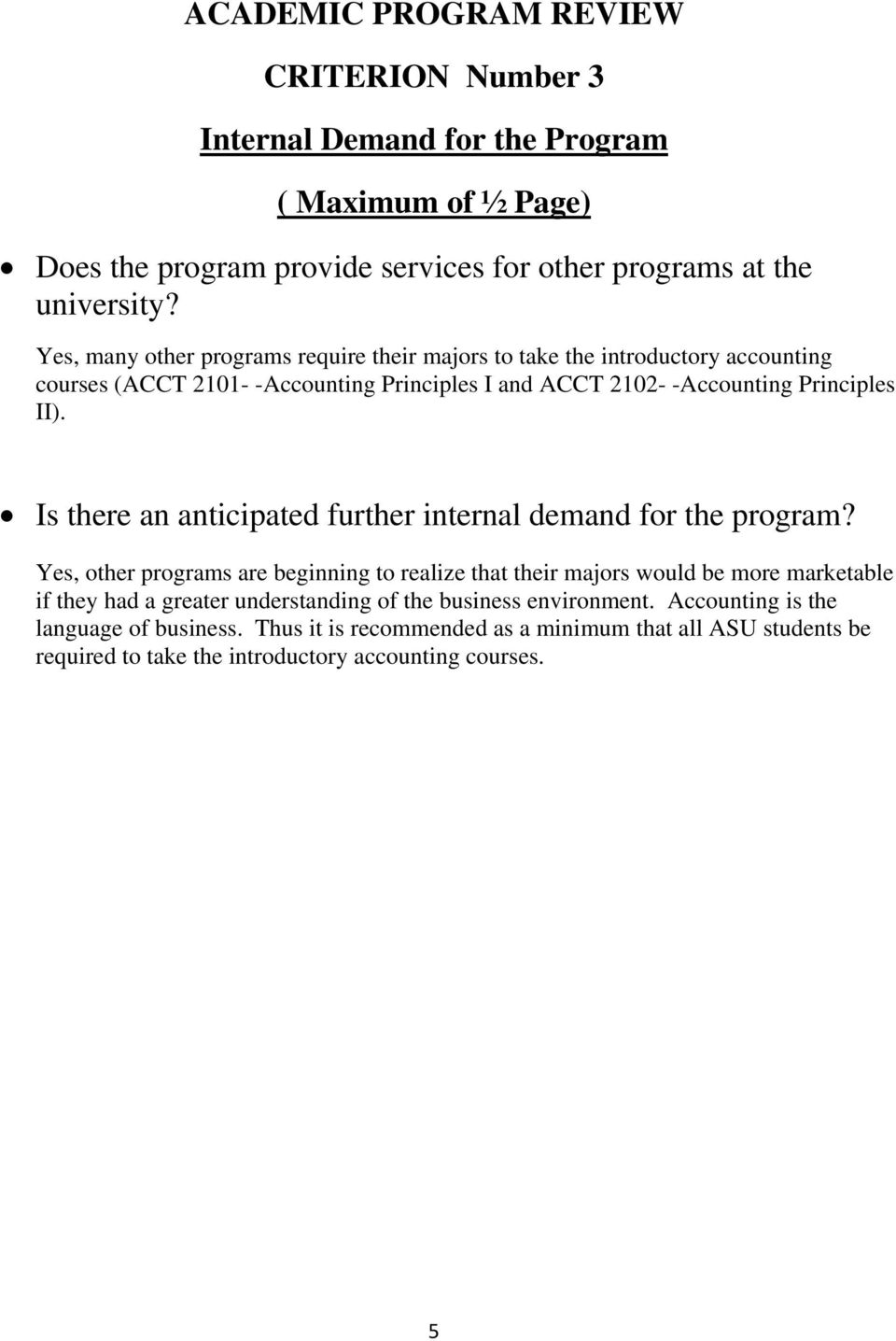Is there an anticipated further internal demand for the program?