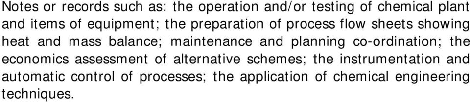 maintenance and planning co-ordination; the economics assessment of alternative schemes;