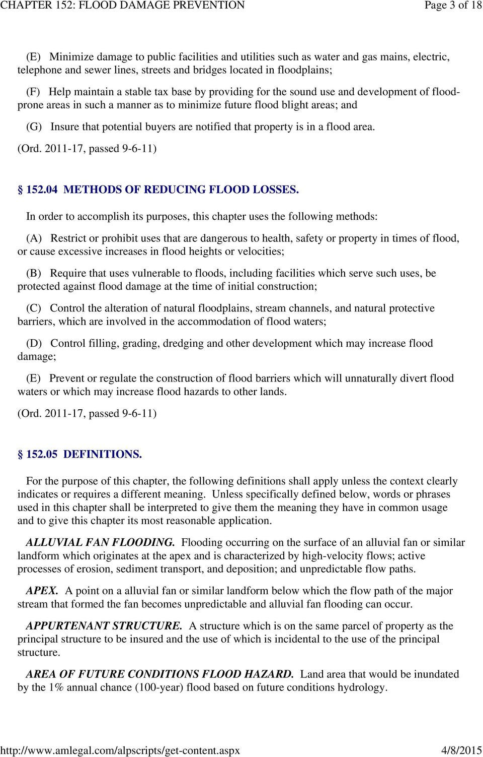 property is in a flood area. 152.04 METHODS OF REDUCING FLOOD LOSSES.