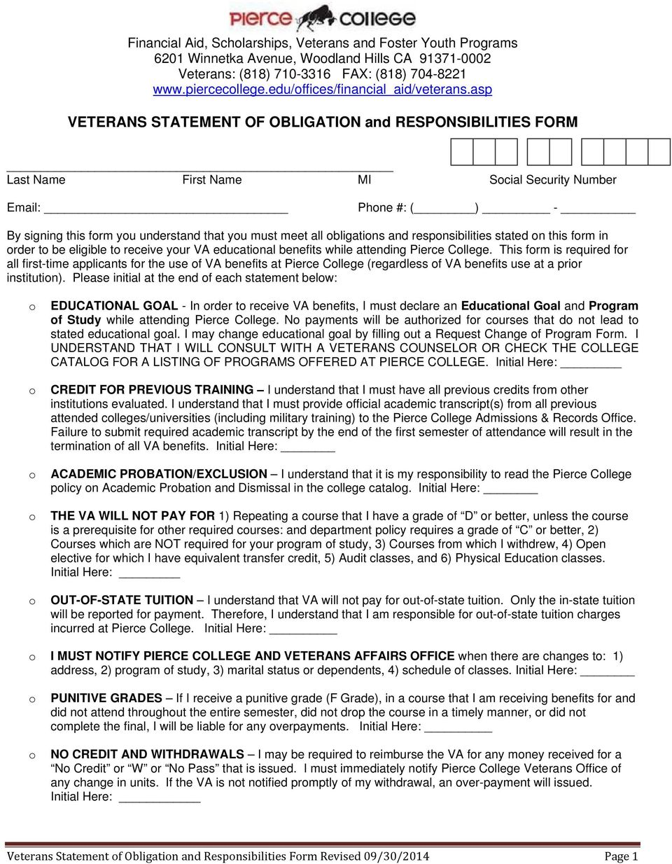 asp VETERANS STATEMENT OF OBLIGATION and RESPONSIBILITIES FORM Last Name First Name MI Scial Security Number Email: Phne #: ( ) - By signing this frm yu understand that yu must meet all bligatins and