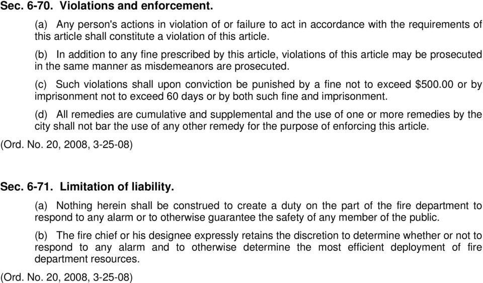(c) Such violations shall upon conviction be punished by a fine not to exceed $500.00 or by imprisonment not to exceed 60 days or by both such fine and imprisonment.
