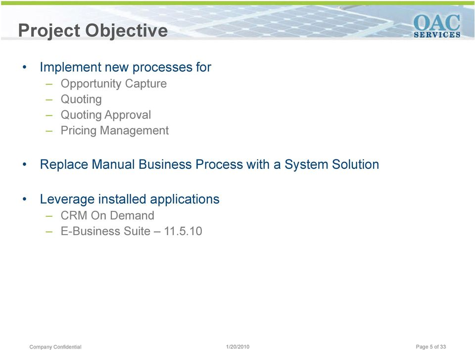 Manual Business Process with a System Solution Leverage