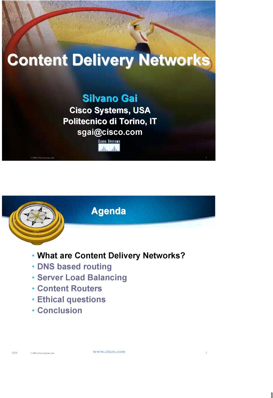 com 1 Agenda What are Content Delivery Networks?