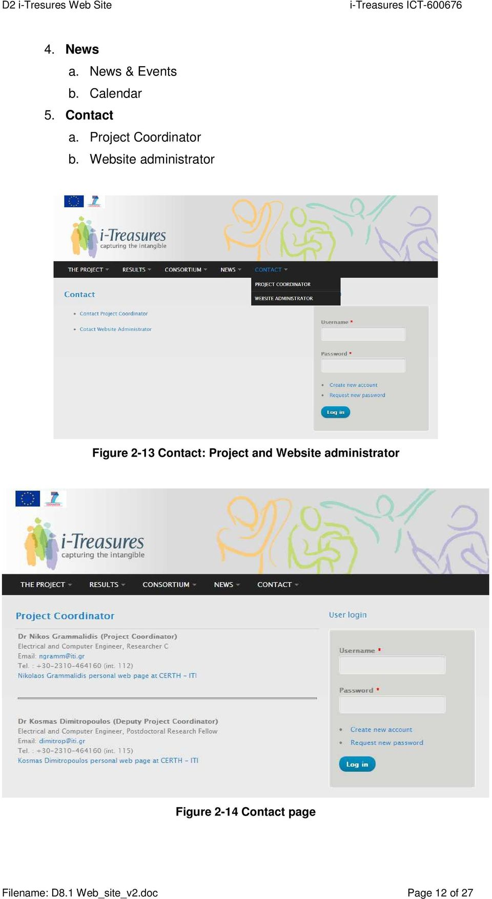 Website administrator Figure 2-13 Contact: Project and