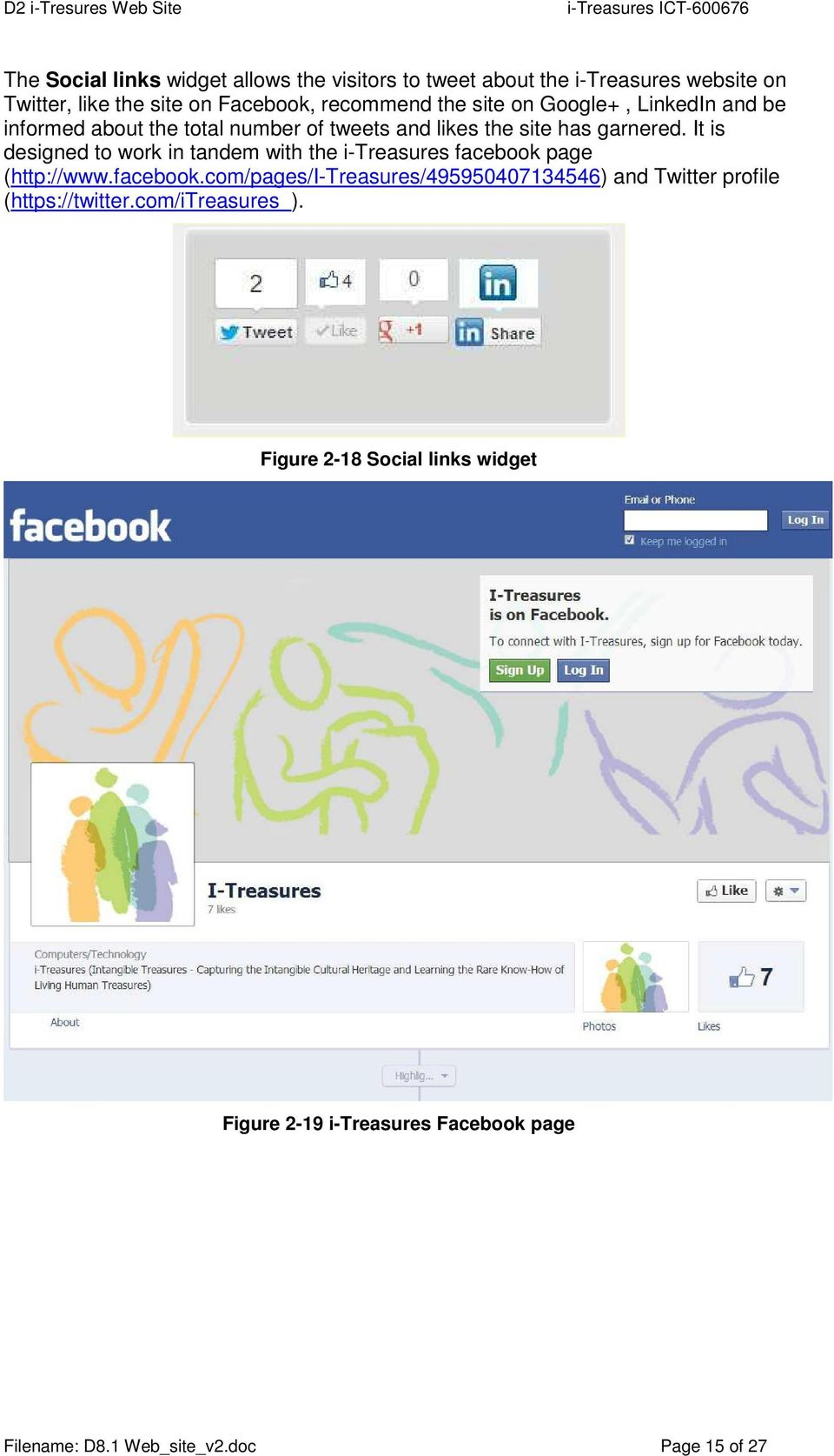It is designed to work in tandem with the i-treasures facebook
