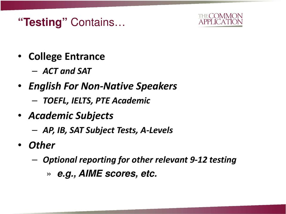 Subjects AP, IB, SAT Subject Tests, A Levels Other Optional