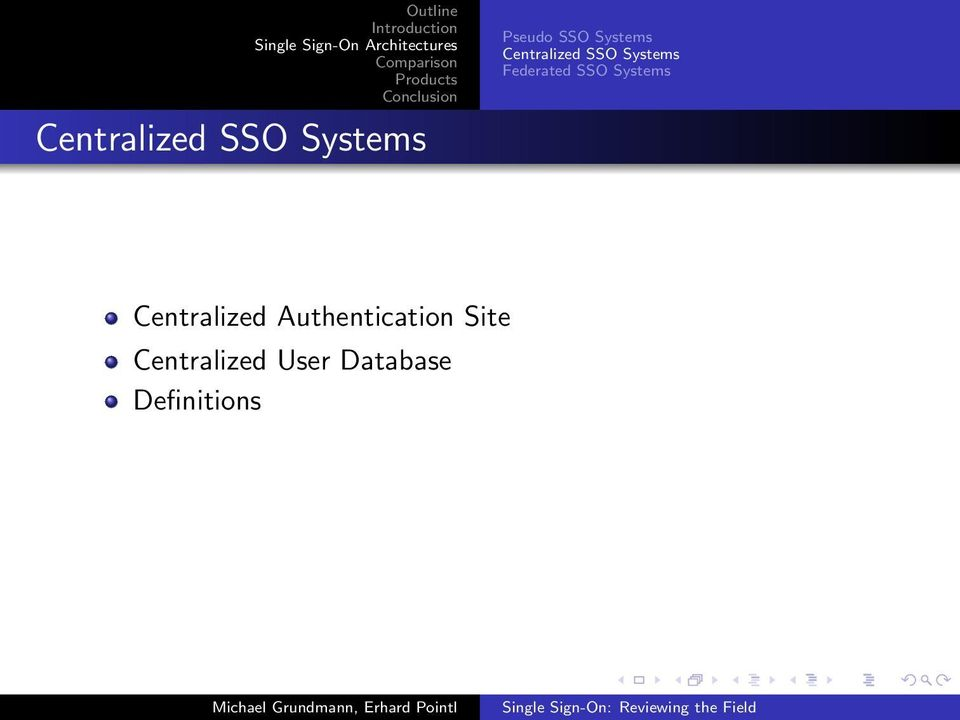 Centralized User