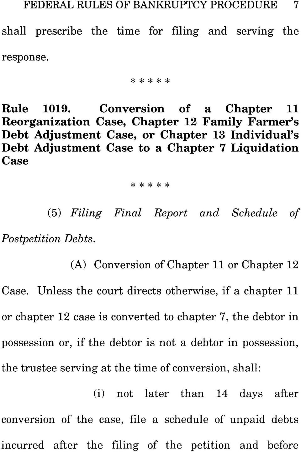 Final Report and Schedule of PostpetitionDebts. (A) Conversion of Chapter 11 or Chapter 12 Case.