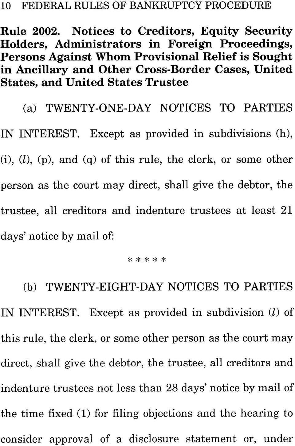 United States Trustee (a) TWENTY-ONE-DAY NOTICES TO PARTIES IN INTEREST.