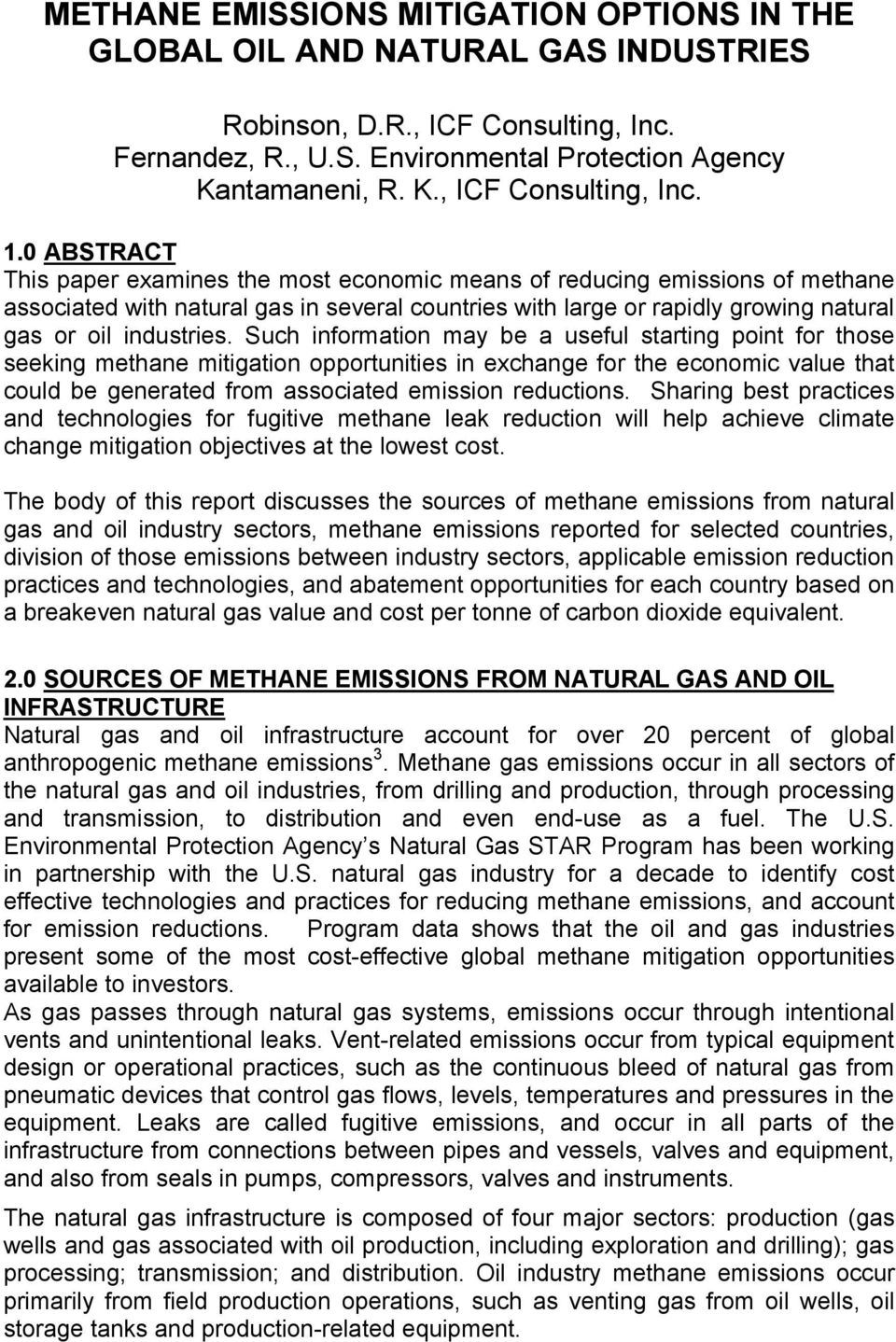 Such information may be a useful starting point for those seeking methane mitigation opportunities in exchange for the economic value that could be generated from associated emission reductions.
