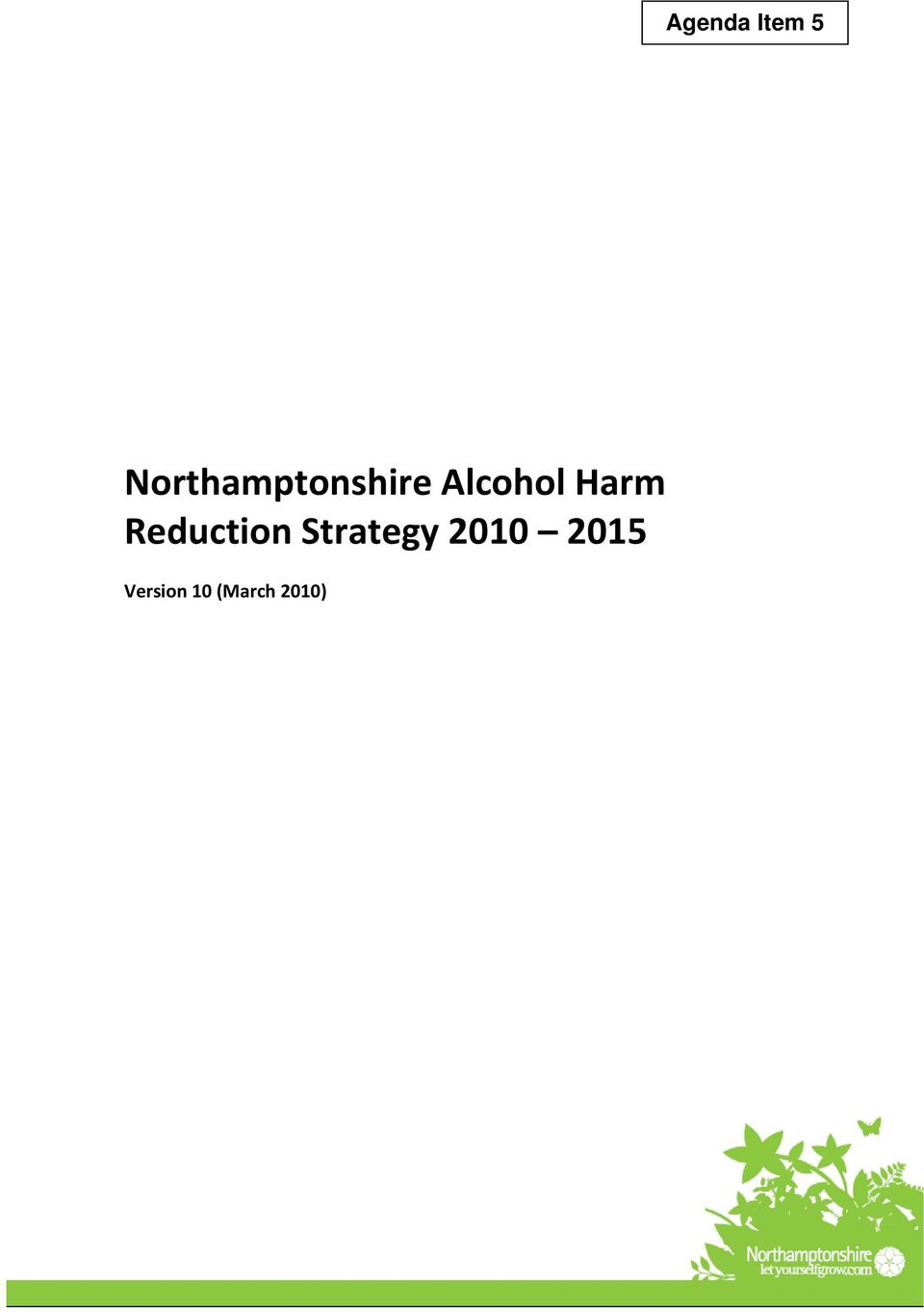 Alcohol Harm Reduction