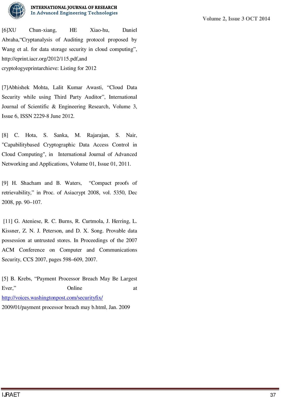 Research, Volume 3, Issue 6, ISSN 2229-8 June 2012. [8] C. Hota, S. Sanka, M. Rajarajan, S.
