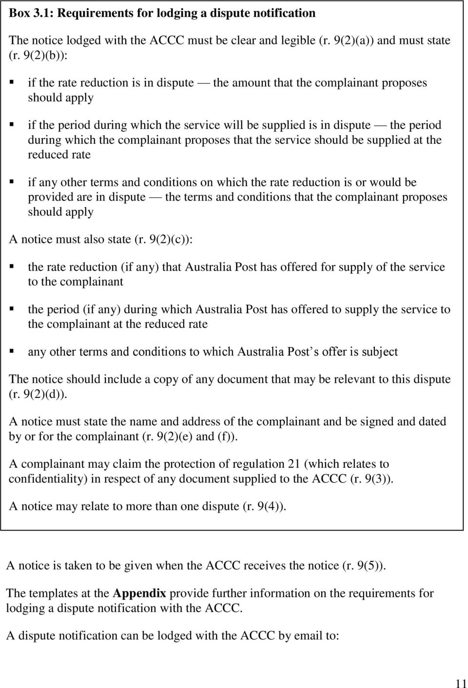 complainant proposes that the service should be supplied at the reduced rate if any other terms and conditions on which the rate reduction is or would be provided are in dispute the terms and